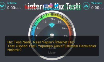 Hız Testi Nedir, Nasıl Yapılır? İnternet Hız Testi (Speed Test) Yaparken Dikkat Edilmesi Gerekenler Nelerdir?