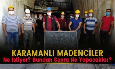 Karamanlı madenciler ne talep ediyor?