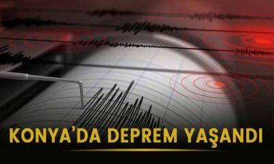 Konya'da deprem yaşandı!