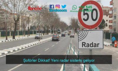Şoförler Dikkat! Yeni radar sistemi geliyor