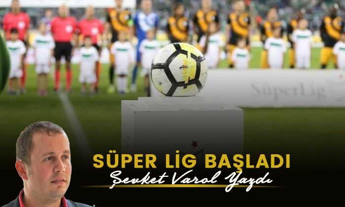 Süper Lig başladı