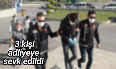 Karaman'da 3 Kişi Adliyeye Sevk Edildi