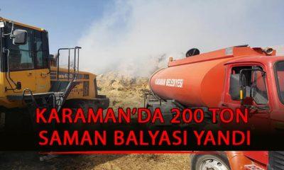 Karaman'da 200 Tonluk Balya Kül Oldu