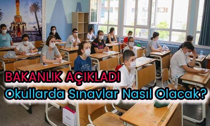 Okullarda sınavlar nasıl olacak? Bakanlık açıkladı