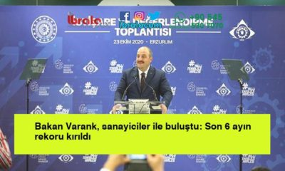 Bakan Varank, sanayiciler ile buluştu: Son 6 ayın rekoru kırıldı