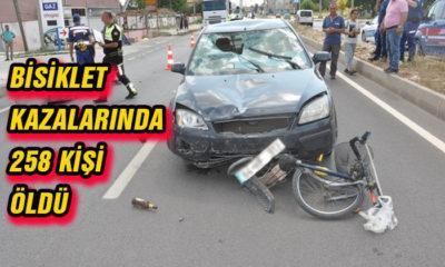Bisiklet kazalarında 258 kişi öldü!