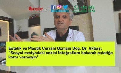 """Estetik ve Plastik Cerrahi Uzmanı Doç. Dr. Akbaş: """"Sosyal medyadaki çekici fotoğraflara bakarak estetiğe karar vermeyin"""""""