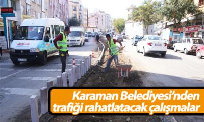 Karaman Belediyesi'nden Trafiği Rahatlatacak Çalışmalar