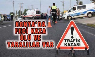 Konya Karapınar yolunda feci kaza! Ölü ve yaralılar var!