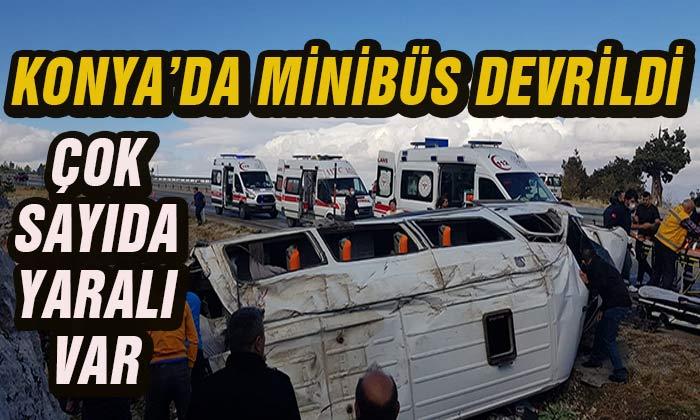 Konya'da minibüs devrildi! Çok sayıda yaralı var
