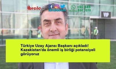 Türkiye Uzay Ajansı Başkanı açıkladı! Kazakistan'da önemli iş birliği potansiyeli görüyoruz