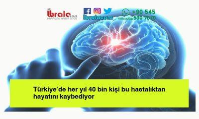 Türkiye'de her yıl 40 bin kişi bu hastalıktan hayatını kaybediyor