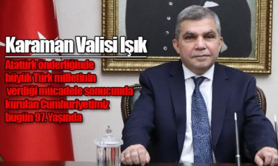 Vali Işık'ın 29 Ekim Cumhuriyet Bayramı Mesajı