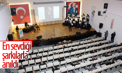 Karaman'da En Sevdiği Şarkılar İle Anıldı