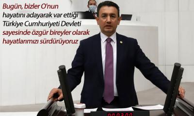 Bugün, Bizler O'nun Hayatını Adayarak Var Ettiği Türkiye Cumhuriyeti Devleti Sayesinde Özgür Bireyler Olarak Hayatlarımızı Sürdürüyoruz