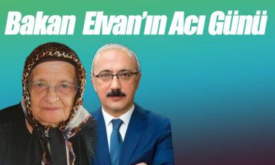 Bakan Elvan'ın Acı Günü