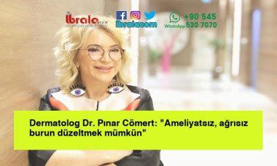 """Dermatolog Dr. Pınar Cömert: """"Ameliyatsız, ağrısız burun düzeltmek mümkün"""""""