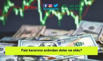 Faiz kararının ardından dolar ne oldu?