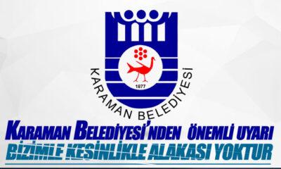 Karaman Belediyesi'nden Önemli Uyarı!