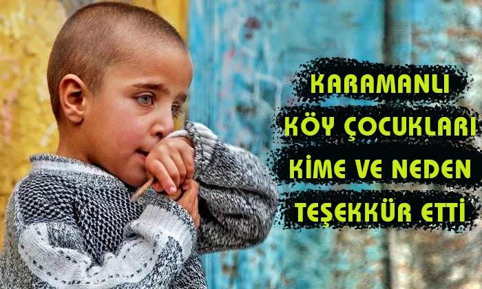 Karaman'da köy çocukları kime teşekkür etti?