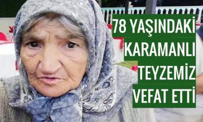 78 yaşındaki Karamanlı hemşehrimiz vefat etti