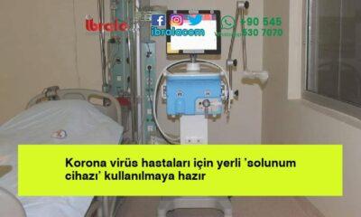 Korona virüs hastaları için yerli 'solunum cihazı' kullanılmaya hazır