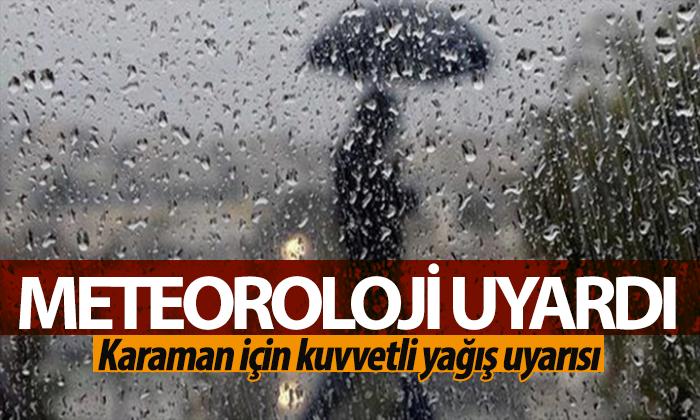 Meteoroloji'den Karaman İçin Sağanak Yağmur Uyarısı