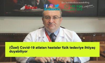 (Özel) Covid-19 atlatan hastalar fizik tedaviye ihtiyaç duyabiliyor