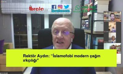 """Rektör Aydın: """"İslamofobi modern çağın ırkçılığı"""""""