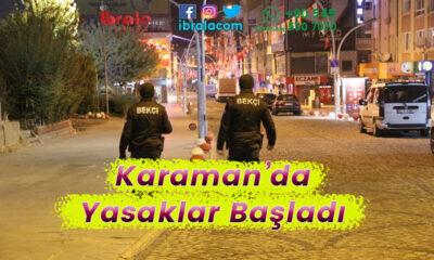 Karaman'da yasaklar başladı
