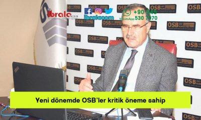 Yeni dönemde OSB'ler kritik öneme sahip