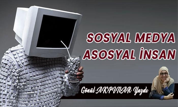 Sosyal Medya; Asosyal İnsan