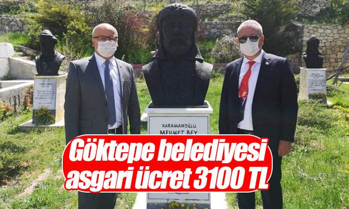Göktepe Belediyesi Asgari Ücret 3100 TL
