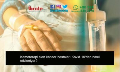 Kemoterapi alan kanser hastaları Kovid-19'dan nasıl etkileniyor?
