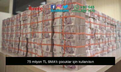 75 milyon TL SMA'lı çocuklar için kullanılsın