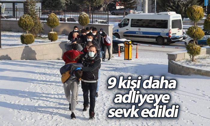 Karaman'da 9 Kişi Daha Adliyeye Sevk Edildi