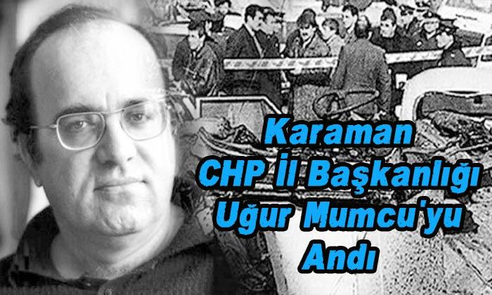 Karaman CHP İl Başkanlığı Uğur Mumcu'yu andı