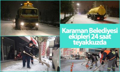 Karaman Belediyesi Ekipleri 24 Saat Teyakkuzda!