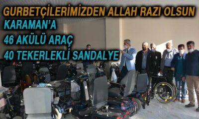 Gurbetçilerimiz Karaman'a akülü araç ve tekerlekli sandalye gönderdi