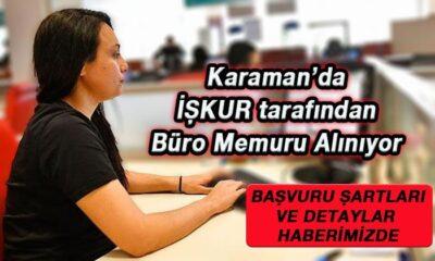 Karaman'da İŞKUR tarafından Büro Memuru alınıyor