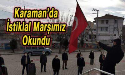 Karaman'da İstiklal Marşımız okundu