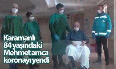 Karamanlı 84 Yaşındaki Mehmet Amca Koronayı Yendi