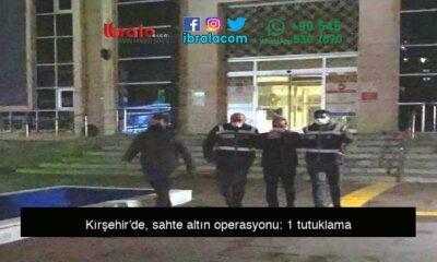 Kırşehir'de, sahte altın operasyonu: 1 tutuklama