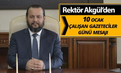 Kmü Rektörü Mehmet Akgül'den 10 Ocak Çalışan Gazeteciler Günü Mesajı