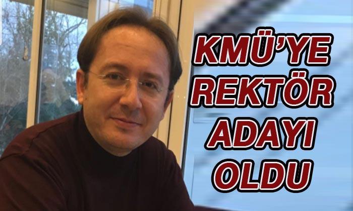 Karamanoğlu Mehmetbey Üniversitesi'ne Rektör adayı oldu