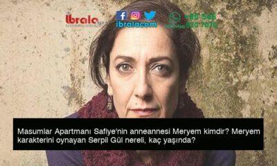 Masumlar Apartmanı Safiye'nin anneannesi Meryem kimdir? Meryem karakterini oynayan Serpil Gül nereli, kaç yaşında?