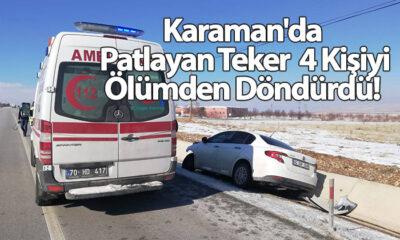 Karaman'da Patlayan Teker 4 Kişiyi Ölümden Döndürdü!
