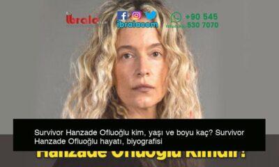 Survivor Hanzade Ofluoğlu kim, yaşı ve boyu kaç? Survivor Hanzade Ofluoğlu hayatı, biyografisi