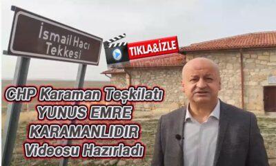 "CHP ""Yunus Emre Karamanlıdır"" Videosu paylaştı"