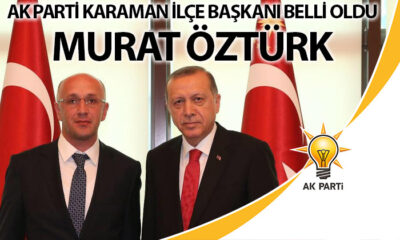 Ak Parti'nin Yeni Merkez İlçe Başkanı Murat Öztürk